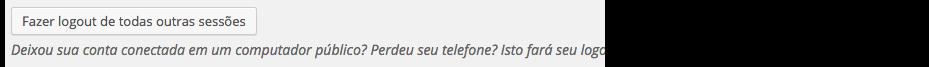 Exemplo da opção de Logout remoto do WordPress