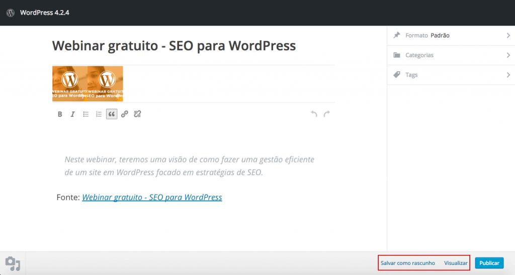 """Opções no rodapé do """"Publique isso"""" na versão 4.2.4 do WordPress."""