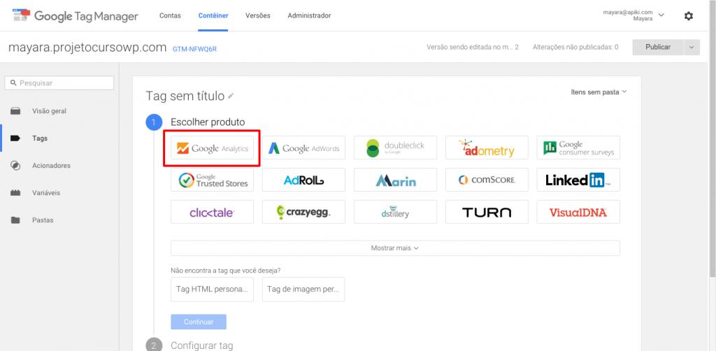 Usando o Google Tag Manager para gerar a tag do Google Analytics