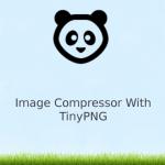 tiny-otimizar imagens no WordPress com o Tiny PNG