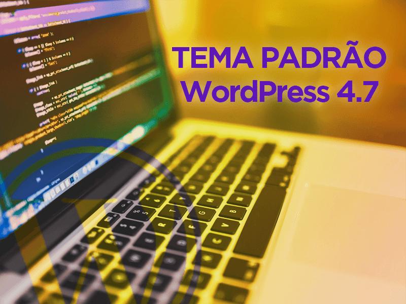 Novo tema padrão do WordPress já foi anunciado