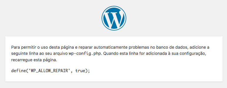 Tela do WordPress informando da necessidade de usar a constante WP_ALLOW_REPAIR para uso do recurso
